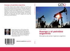 Huergo y el petróleo argentino