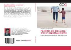 Portada del libro de Pastillas de Dios para crecer espiritualmente