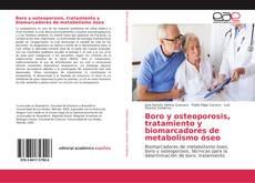 Bookcover of Boro y osteoporosis, tratamiento y biomarcadores de metabolismo óseo