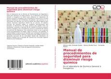 Portada del libro de Manual de procedimientos de seguridad para disminuir riesgo químico