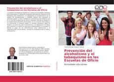 Portada del libro de Prevención del alcoholismo y el tabaquismo en las Escuelas de Oficio