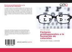 Bookcover of Factores predisponentes a la formación de cataratas