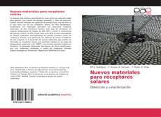 Bookcover of Nuevos materiales para receptores solares