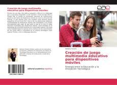 Buchcover von Creación de juego multimedia educativo para dispositivos móviles