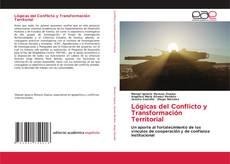 Portada del libro de Lógicas del Conflicto y Transformación Territorial