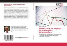 Capa do livro de Estructura de capital en mercados emergentes