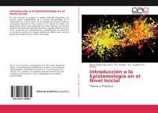 Bookcover of Introducción a la Epistemología en el Nivel Inicial