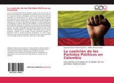Portada del libro de La coalición de los Partidos Políticos en Colombia