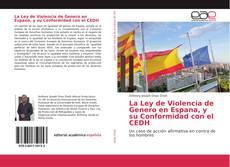 Обложка La Ley de Violencia de Genero en Espana, y su Conformidad con el CEDH