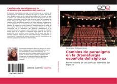 Обложка Cambios de paradigma en la dramaturgia española del siglo xx