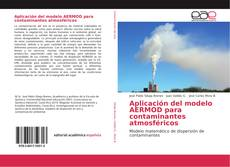 Borítókép a  Aplicación del modelo AERMOD para contaminantes atmosféricos - hoz