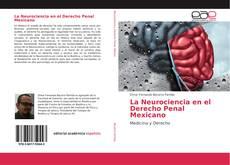 Portada del libro de La Neurociencia en el Derecho Penal Mexicano