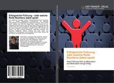 Portada del libro de Erfolgreiche Führung - oder welche Rolle Resilienz dabei spielt