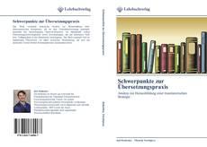 Обложка Schwerpunkte zur Übersetzungspraxis