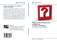 Bookcover of Hilfe zur Bewältigung der schulischen Erzieherausbildung