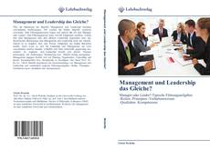 Bookcover of Management und Leadership das Gleiche?
