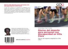 Bookcover of Glorias del deporte para personas con discapacidad en Villa Clara