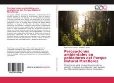 Portada del libro de Percepciones ambientales en pobladores del Parque Natural Miraflores