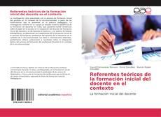 Borítókép a  Referentes teóricos de la formación inicial del docente en el contexto - hoz