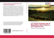Buchcover von La triste historia de la República del Trópico de Capricornio