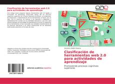 Bookcover of Clasificación de herramientas web 2.0 para actividades de aprendizaje