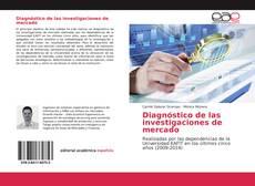 Bookcover of Diagnóstico de las investigaciones de mercado