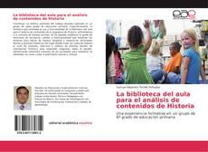 Buchcover von La biblioteca del aula para el análisis de contenidos de Historia