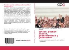 Bookcover of Estado, gestión pública, gobernabilidad y gobernanza