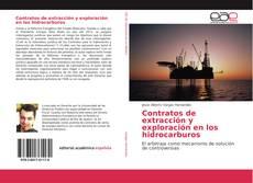 Portada del libro de Contratos de extracción y exploración en los hidrocarburos