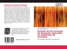 Bookcover of Estudio de los ensayos de desgaste aplicados en depósitos de recargue