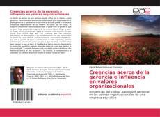 Bookcover of Creencias acerca de la gerencia e influencia en valores organizacionales