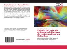 Estado del arte de enfoques didácticos de lectoescritura en Colombia的封面