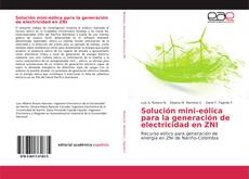 Bookcover of Solución mini-eólica para la generación de electricidad en ZNI