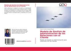 Buchcover von Modelo de Gestion de Administracion de las Relaciones con el Cliente