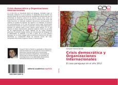 Crisis democrática y Organizaciones Internacionales