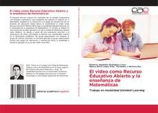 El video como Recurso Educativo Abierto y la enseñanza de Matemáticas的封面