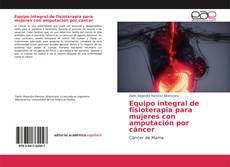 Borítókép a  Equipo integral de fisioterapia para mujeres con amputación por cáncer - hoz