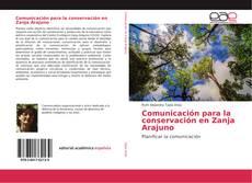 Portada del libro de Comunicación para la conservación en Zanja Arajuno