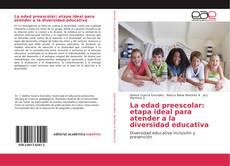 Portada del libro de La edad preescolar: etapa ideal para atender a la diversidad educativa