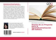 Bookcover of Diseño de un Proyecto para la agroindustrialización del babaco