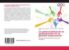 Bookcover of La potencialidad de la participación en la gestión empresarial