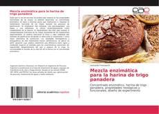 Bookcover of Mezcla enzimática para la harina de trigo panadera