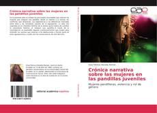 Crónica narrativa sobre las mujeres en las pandillas juveniles