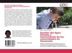 Bookcover of Gestión del Agua Potable y Saneamiento de las comunidades en Venezuela
