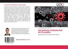 Borítókép a  Incentivos tributarios en Ecuador - hoz