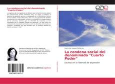 """Portada del libro de La condena social del denominado """"Cuarto Poder"""""""