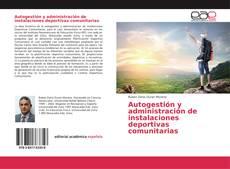 Copertina di Autogestión y administración de instalaciones deportivas comunitarias