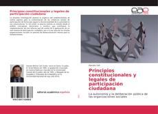 Bookcover of Principios constitucionales y legales de participación ciudadana
