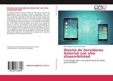 Bookcover of Diseño de Servidores Asterisk con alta disponibilidad