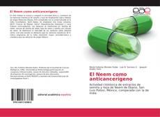 Copertina di El Neem como anticancerígeno